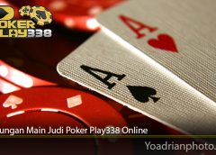 Keuntungan Main Judi Poker Play338 Online